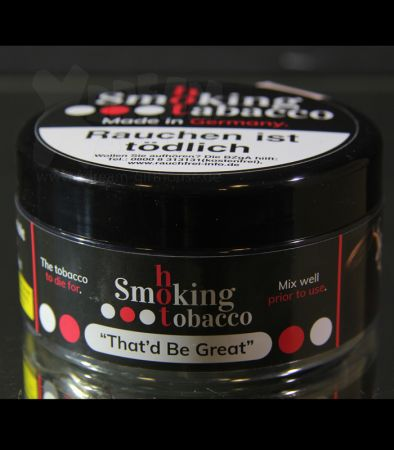 Smoking Hot Tobacco | Thatd Be Great